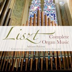 Complete Organ Music by Liszt ;   Adriano Falcioni