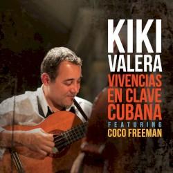 Kiki Valera y su Son Cubano - El Caballo de Curingo