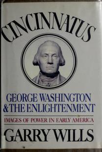 Cover of: Cincinnatus | Garry Wills